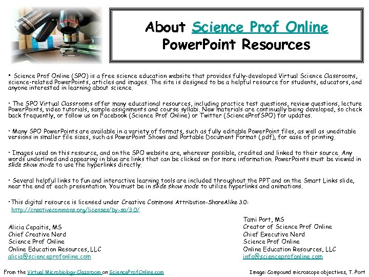 About Science Prof Online Power. Point Resources • Science Prof Online (SPO) is a