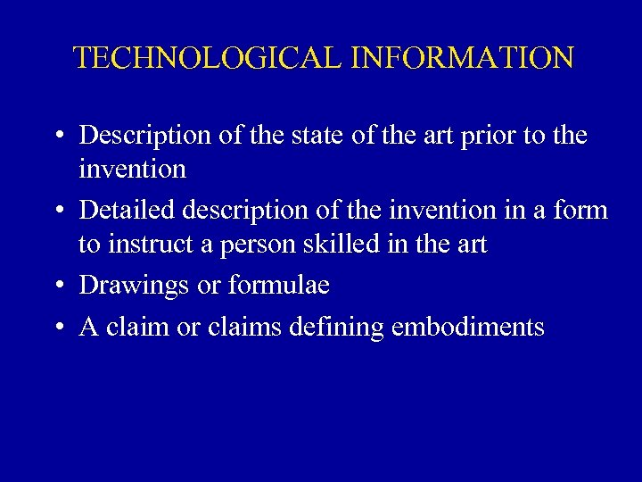 TECHNOLOGICAL INFORMATION • Description of the state of the art prior to the invention