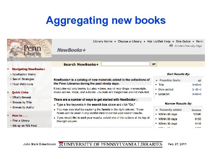 Aggregating new books John Mark Ockerbloom Feb. 27, 2011