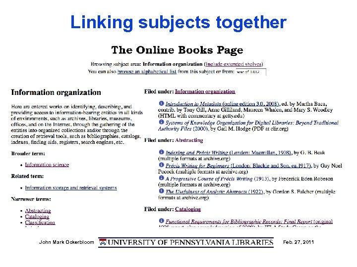 Linking subjects together John Mark Ockerbloom Feb. 27, 2011