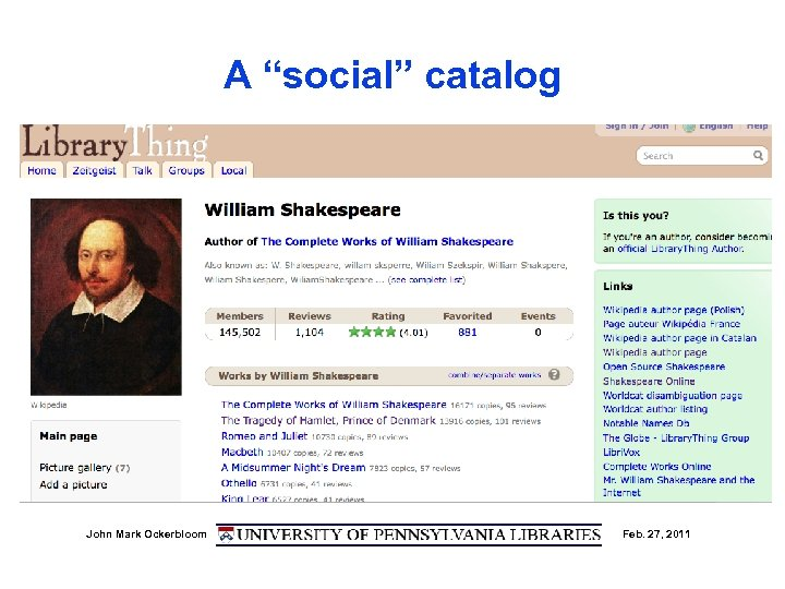 "A ""social"" catalog • (Show Library. Thing Shakespeare page) John Mark Ockerbloom Feb. 27,"