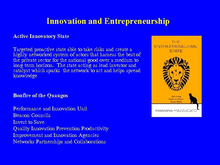 Innovation and Entrepreneurship Active Innovatory State Targeted proactive state able to take risks and