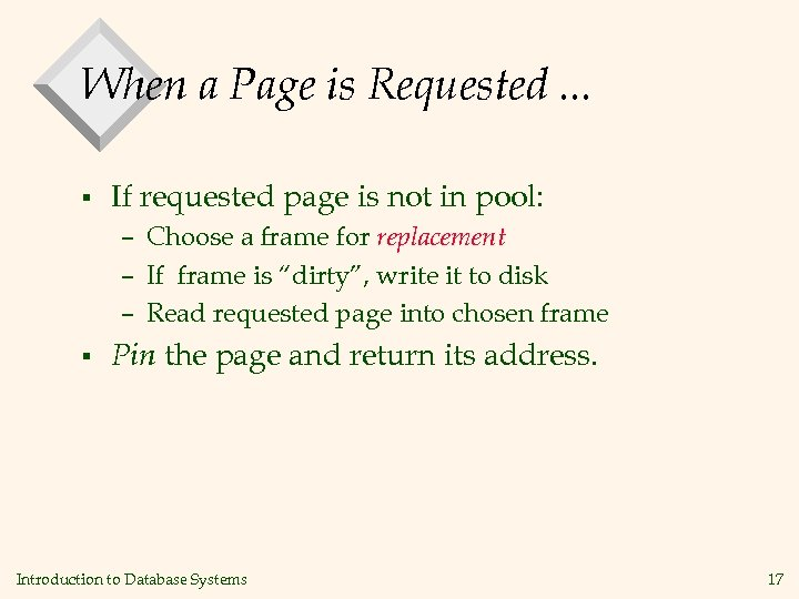 When a Page is Requested. . . § If requested page is not in