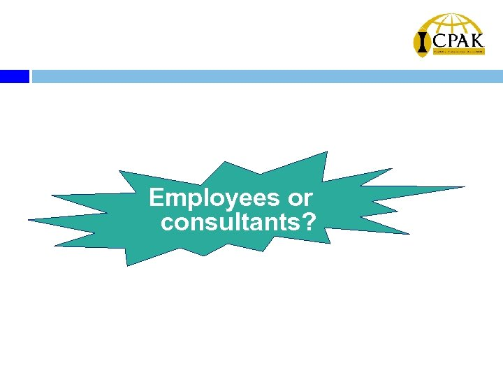 Employees or consultants?