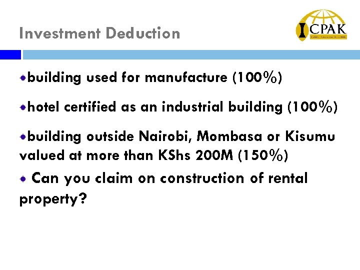 Investment Deduction building used for manufacture (100%) hotel certified as an industrial building (100%)