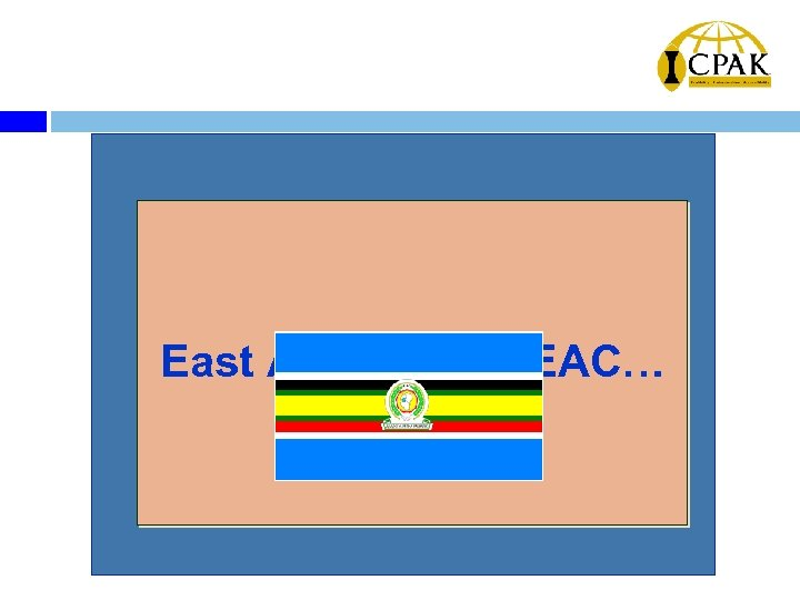 East Africa & the EAC…