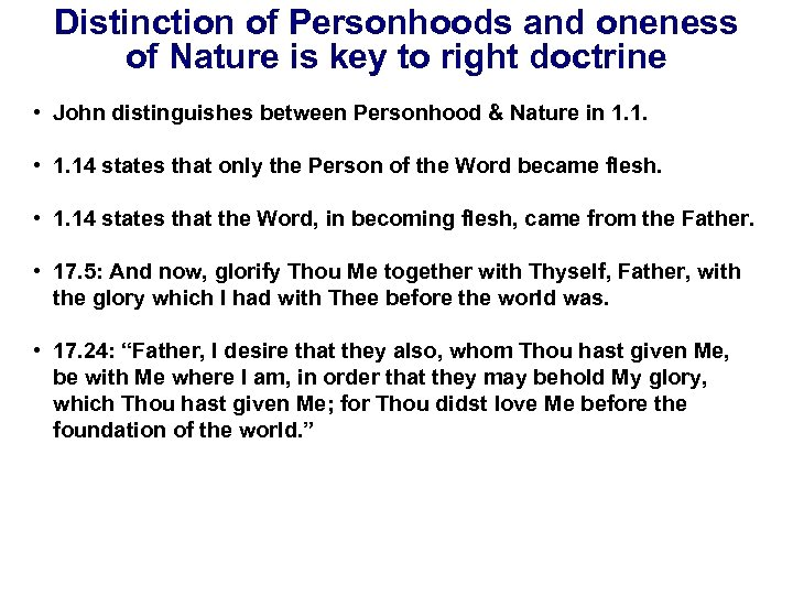 Distinction of Personhoods and oneness of Nature is key to right doctrine • John