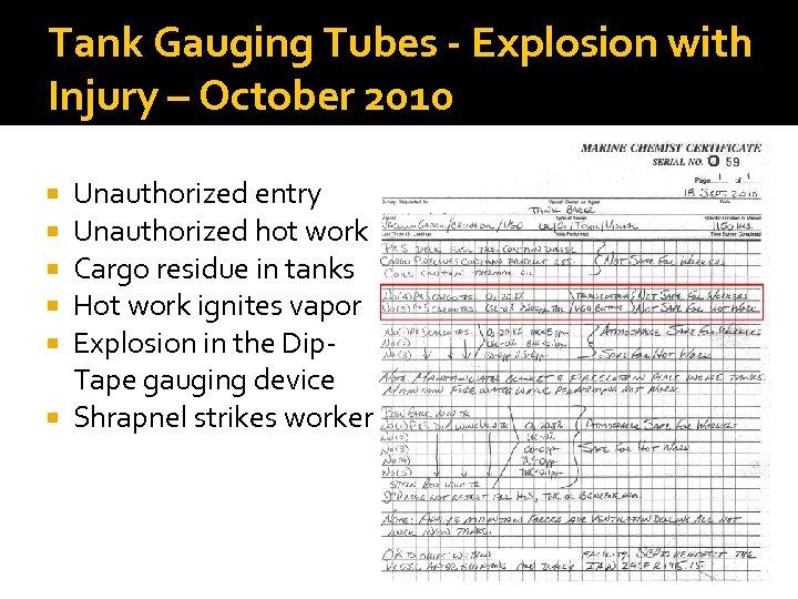 Tank Gauging Tubes - Explosion with Injury – October 2010 Unauthorized entry Unauthorized hot