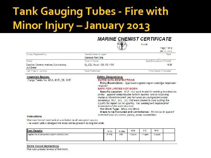 Tank Gauging Tubes - Fire with Minor Injury – January 2013