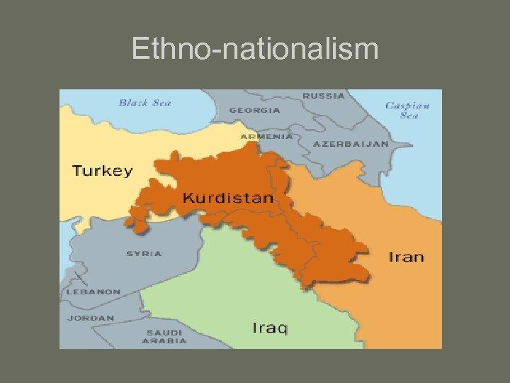 Ethno-nationalism
