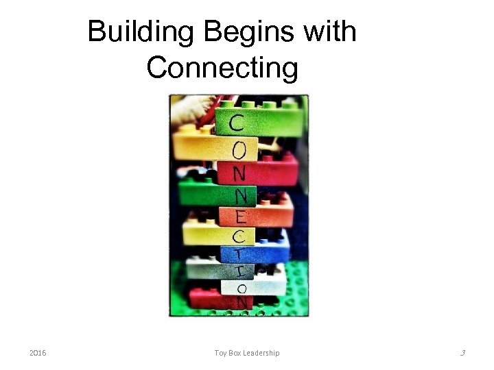 Building Begins with Connecting 2016 Toy Box Leadership 3