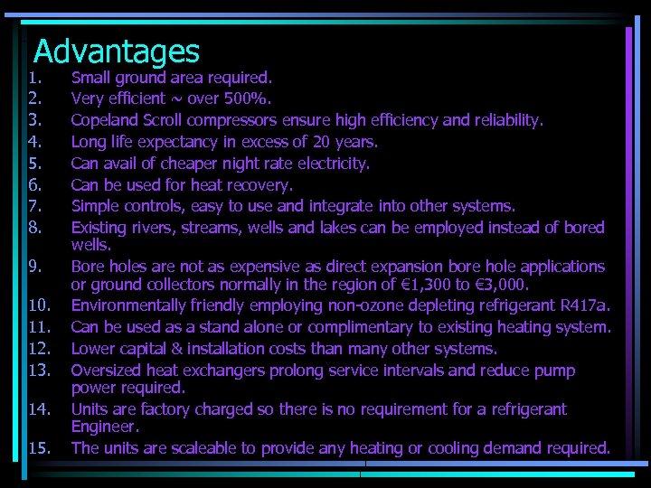 Advantages 1. 2. 3. 4. 5. 6. 7. 8. 9. 10. 11. 12. 13.
