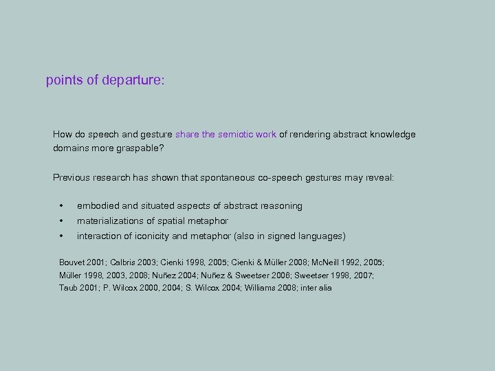 points of departure: How do speech and gesture share the semiotic work of rendering