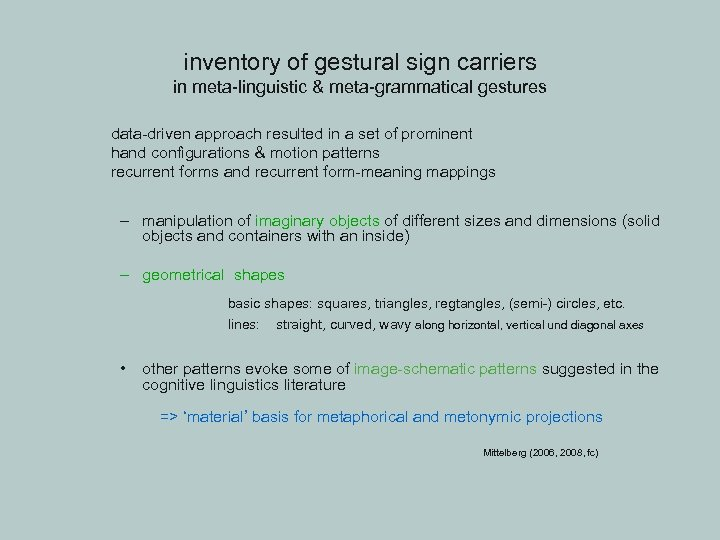 inventory of gestural sign carriers in meta-linguistic & meta-grammatical gestures data-driven approach resulted in