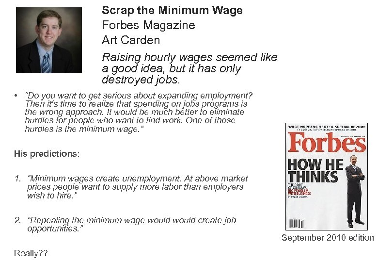 Scrap the Minimum Wage Forbes Magazine Art Carden Raising hourly wages seemed like a