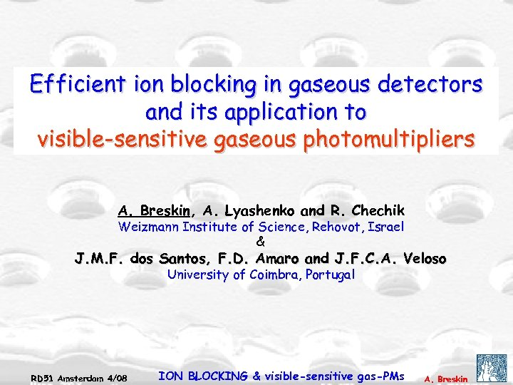 Efficient ion blocking in gaseous detectors and its application to visible-sensitive gaseous photomultipliers A.
