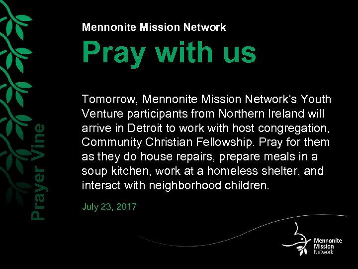 Mennonite Mission Network Prayer Vine Pray with us Tomorrow, Mennonite Mission Network's Youth Venture