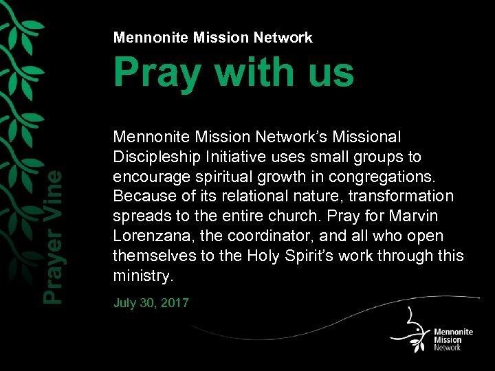 Mennonite Mission Network Prayer Vine Pray with us Mennonite Mission Network's Missional Discipleship Initiative