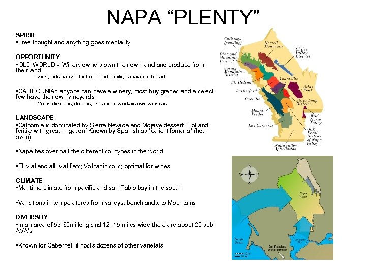 """NAPA """"PLENTY"""" SPIRIT • Free thought and anything goes mentality OPPORTUNITY • OLD WORLD"""