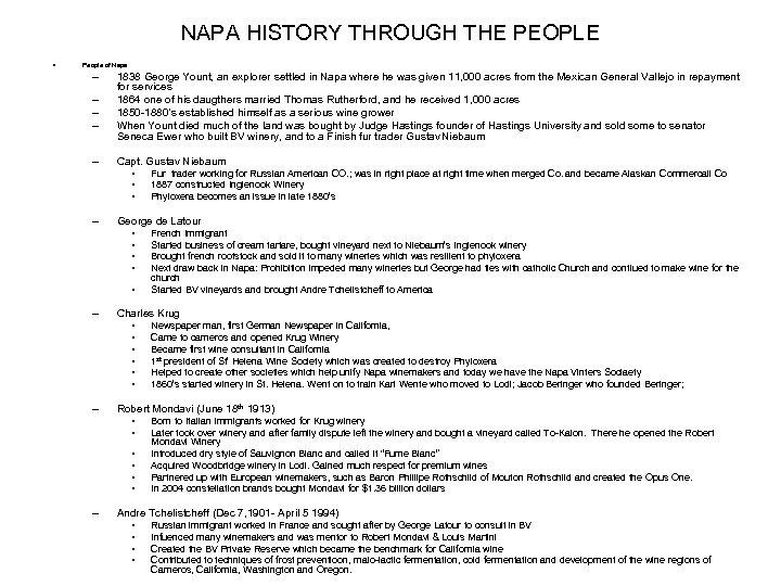 NAPA HISTORY THROUGH THE PEOPLE • People of Napa – – – 1838 George