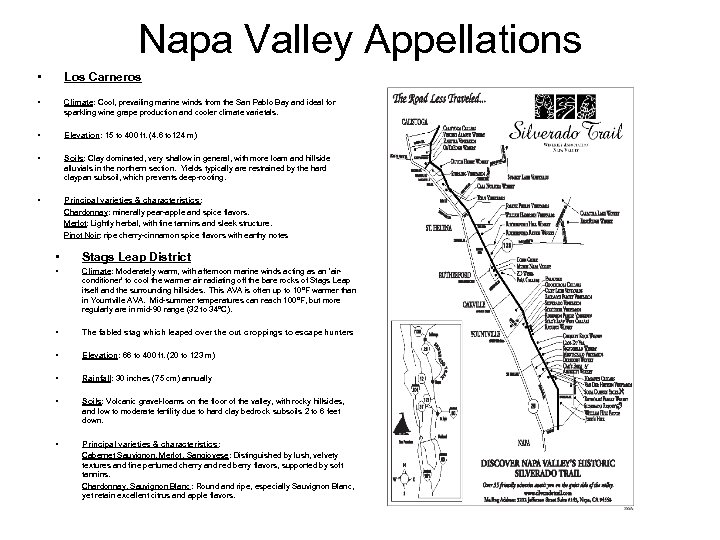 Napa Valley Appellations • Los Carneros • Climate: Cool, prevailing marine winds from the
