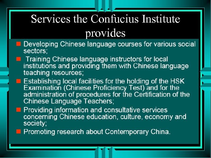 Services the Confucius Institute provides