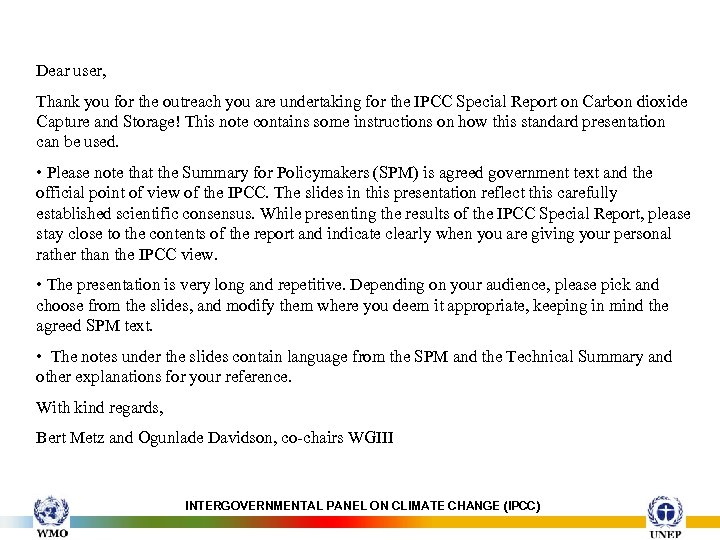 Dear user, Thank you for the outreach you are undertaking for the IPCC Special