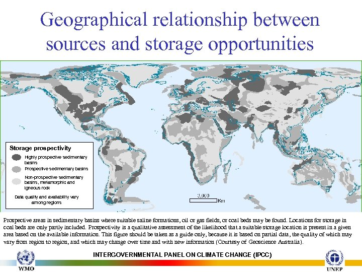 Geographical relationship between sources and storage opportunities Storage prospectivity Highly prospective sedimentary basins Prospective