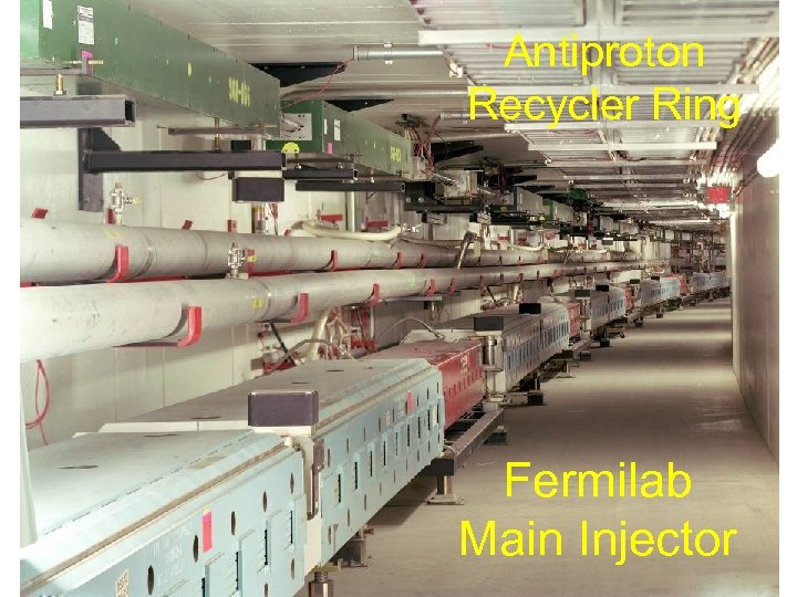 Antiproton Recycler Ring Fermilab Main Injector
