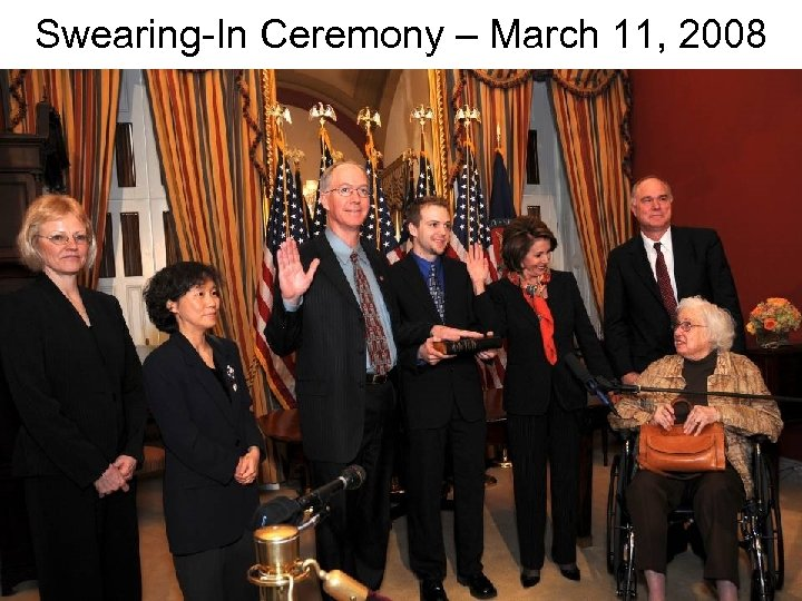 Swearing-In Ceremony – March 11, 2008