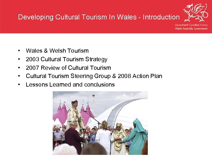 Developing Cultural Tourism In Wales - Introduction • • • Wales & Welsh Tourism