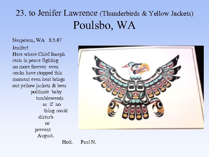 23. to Jenifer Lawrence (Thunderbirds & Yellow Jackets) Poulsbo, WA Nespelem, WA 8. 5.