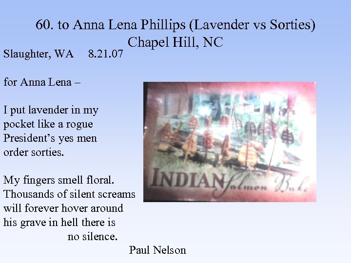 60. to Anna Lena Phillips (Lavender vs Sorties) Chapel Hill, NC Slaughter, WA 8.