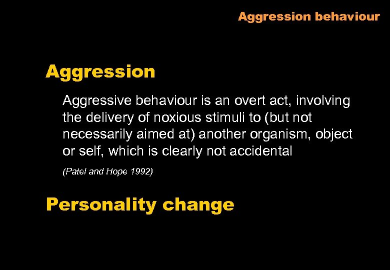 Aggression behaviour Aggression Aggressive behaviour is an overt act, involving the delivery of noxious