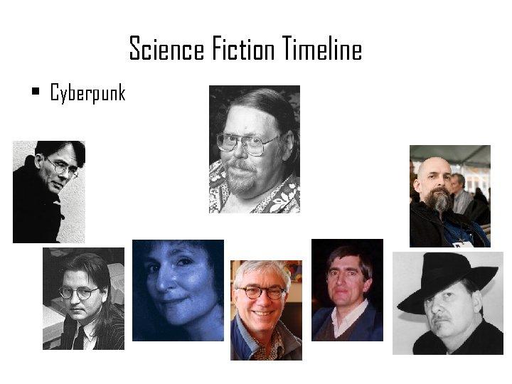 Science Fiction Timeline • Cyberpunk