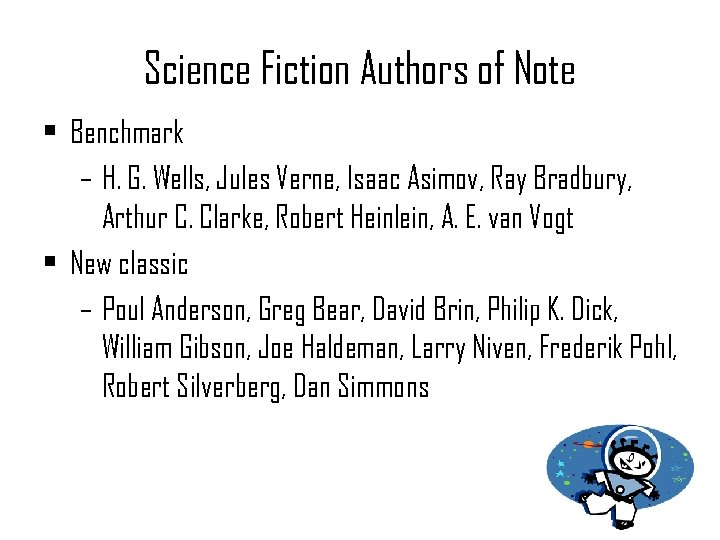Science Fiction Authors of Note • Benchmark – H. G. Wells, Jules Verne, Isaac