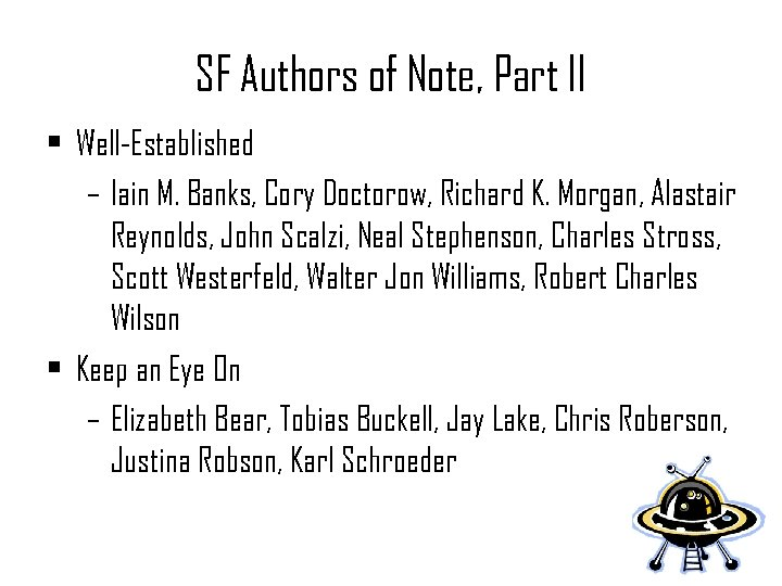 SF Authors of Note, Part II • Well-Established – Iain M. Banks, Cory Doctorow,