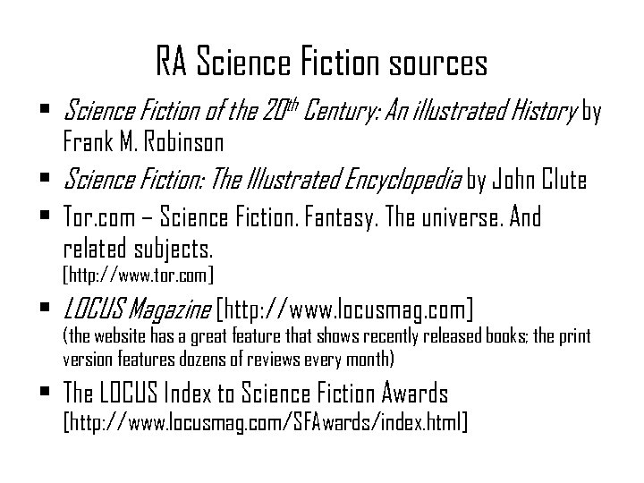 RA Science Fiction sources • Science Fiction of the 20 th Century: An illustrated