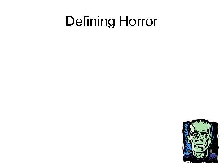 Defining Horror