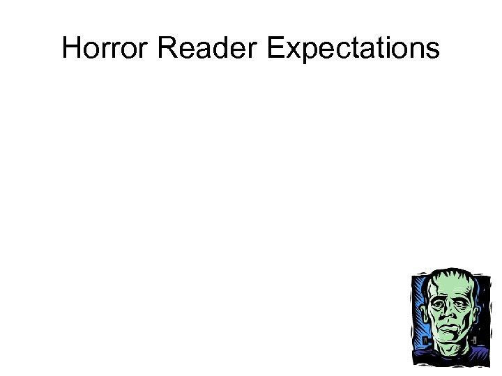 Horror Reader Expectations