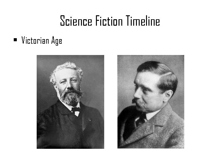Science Fiction Timeline • Victorian Age