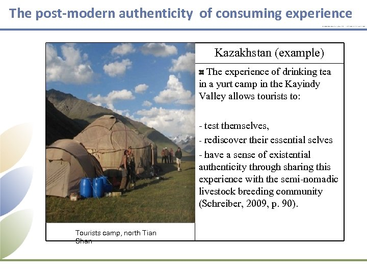 The post-modern authenticity of consuming experience Kazakhstan (example) The experience of drinking tea in
