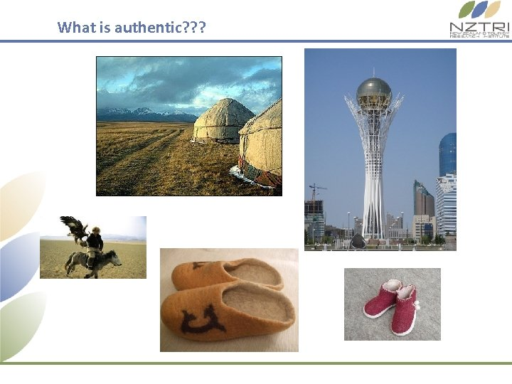 What is authentic? ? ?
