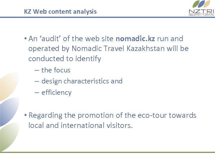 KZ Web content analysis • An 'audit' of the web site nomadic. kz run