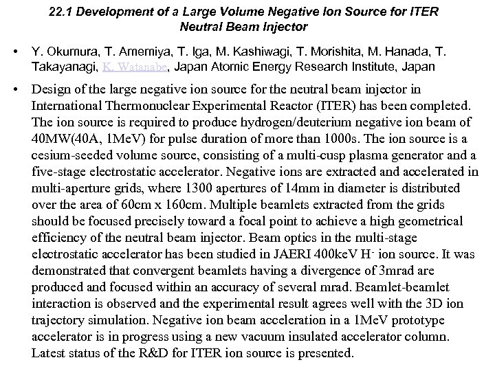 22. 1 Development of a Large Volume Negative Ion Source for ITER Neutral Beam