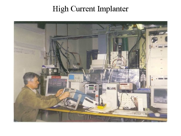 High Current Implanter