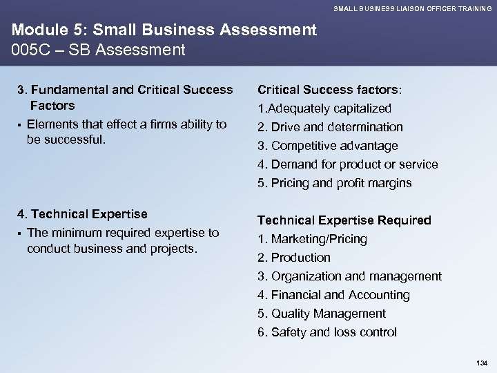 SMALL BUSINESS LIAISON OFFICER TRAINING Module 5: Small Business Assessment 005 C – SB