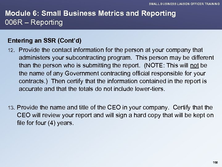 SMALL BUSINESS LIAISON OFFICER TRAINING Module 6: Small Business Metrics and Reporting 006 R