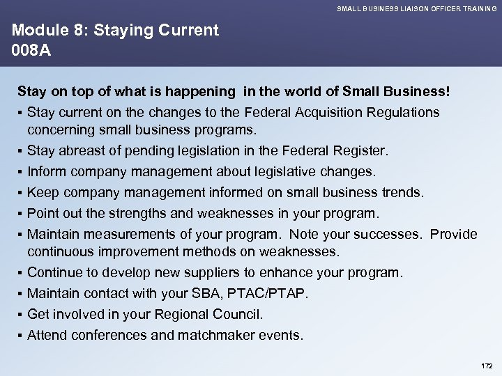 SMALL BUSINESS LIAISON OFFICER TRAINING Module 8: Staying Current 008 A Stay on top