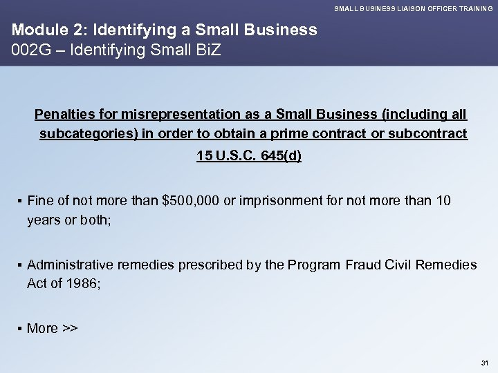 SMALL BUSINESS LIAISON OFFICER TRAINING Module 2: Identifying a Small Business 002 G –